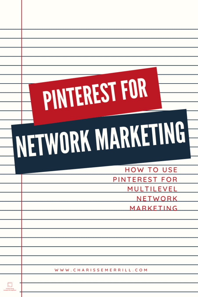 Pinterest for network marketing or multilevel marketing is fabulous to continuously get you leads, because we know how frustrating it is to get new clients