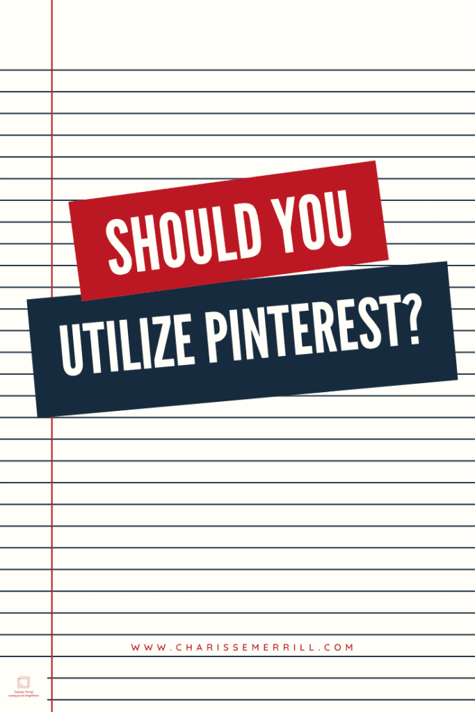 Are you wondering if you should be utilizing Pinterest for your business?  Or you're not quite sure if Pinterest is right for you?  Read and learn more!