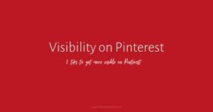 Are you racking your brain trying to figure out how to get more visible on Pinterest? 3 tips to getting more visible on so you can increase traffic