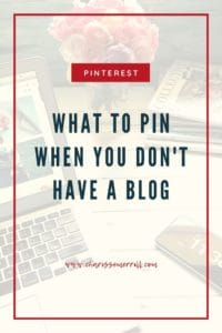 What to Pin if You Don't Have a Blog