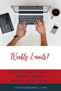 Sick of staring at a blank screen? Don't want to write what youv'e said before? Here are my tips for how to write emails each week.
